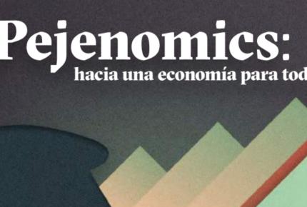 Pejenomics, el manual de AMLO para empresarios