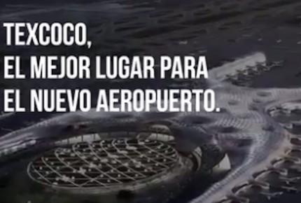 En video, defiende gobierno federal construcción de NAIM en Texcoco