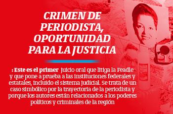 Crimen de periodista, oportunidad para la justicia