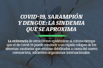 Covid-19, sarampión y dengue: la sindemia que se aproxima