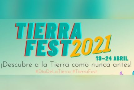 Arrancará festival ambiental virtual TierraFest 2021