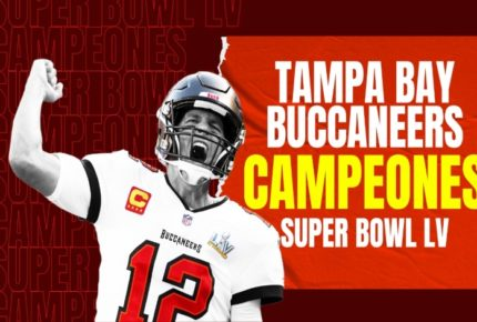 ¡Señor Brady! Tampa Bay gana el Super Bowl LV ante Kansas City